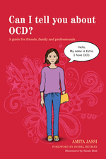 Can I tell you about OCD (Obsessive Compulsive Disorder)?