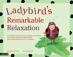 Ladybird's Remarkable Relaxation